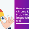 How to make Chrome Extensions - Touchdroid