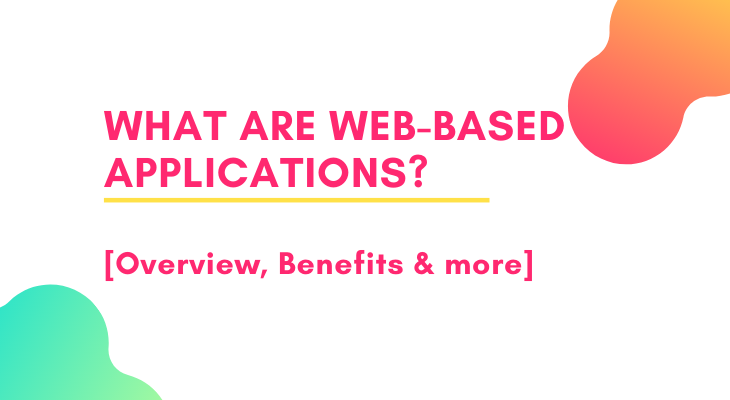 What is Web-based Applications - Techdroid