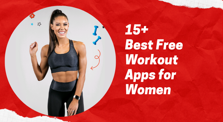 15+ Best Free Workout Apps for Women - Team Touch Droid