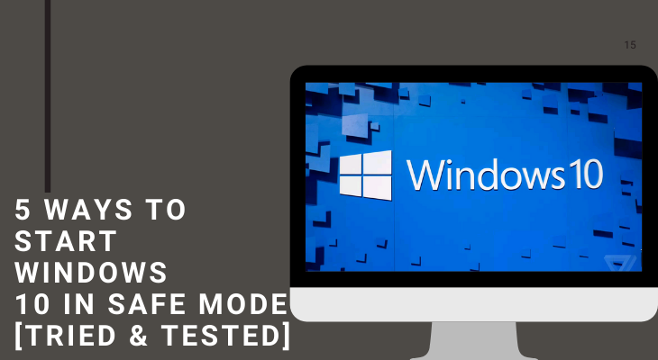 5 Ways to Start Windows 10 in Safe Mode [Tried & Tested] - Team Touch Droid