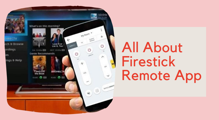 Firestick Remote App Complete Guide - Team Touch Droid