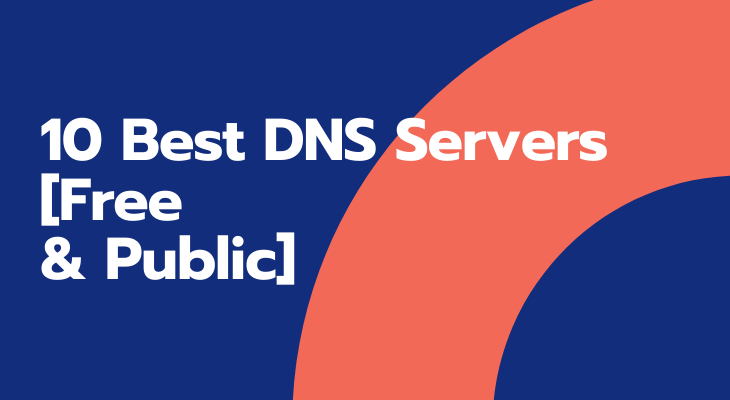 10 Best DNS Servers [Free & Public]-Team Touch Droid