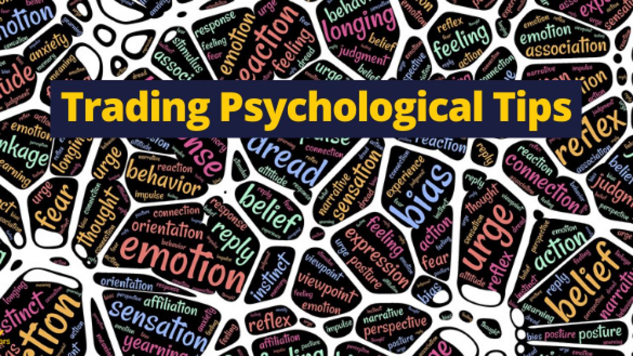 Amazing psychological tips to help you with trading