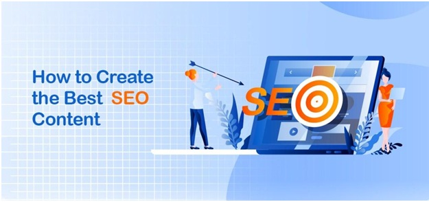 How To Create A Good Content That Supports A Good SEO